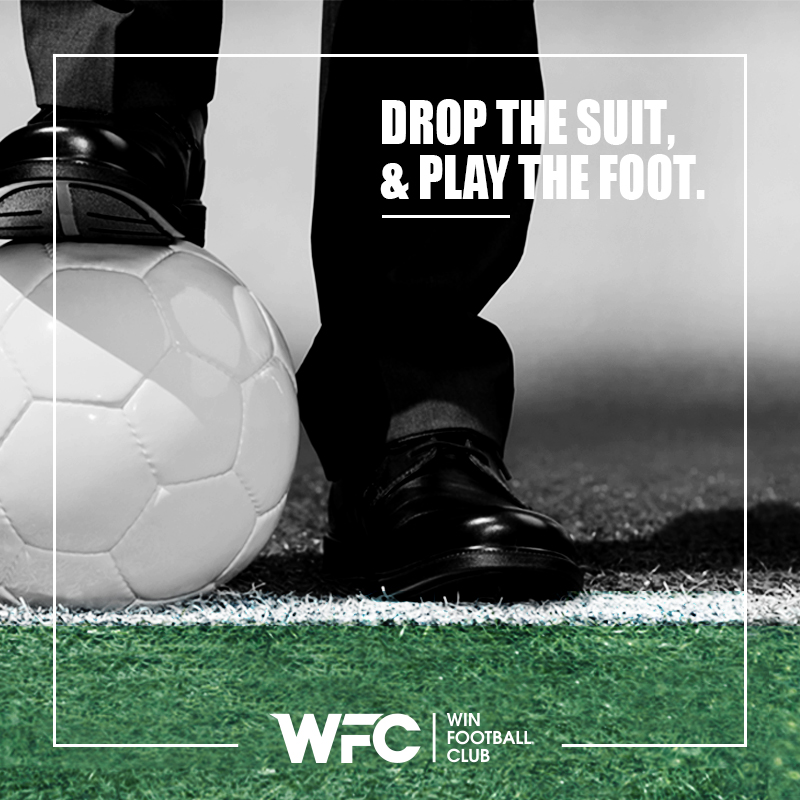 win football club - drop the suit & play the foot