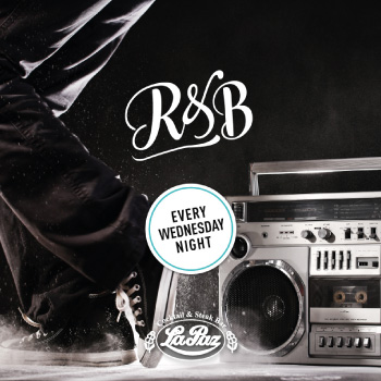 r&b - la paz - every wednesday night
